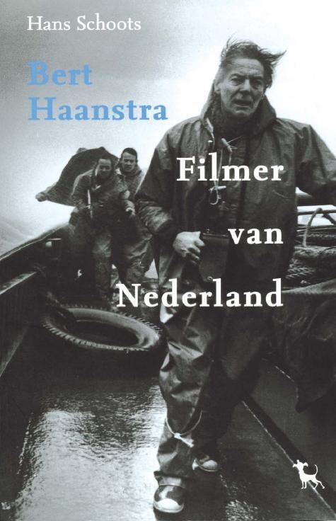 Bert Haanstra – Filmer van Nederland