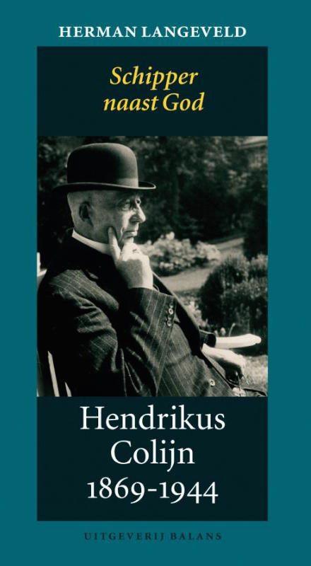 Hendrikus Colijn 1869-1944